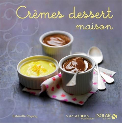 Une Rentree Avec Deux Nouveautes Cremes Desserts Chez Solar Et